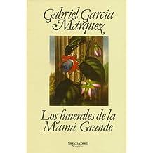 Los funerales de la Mamá Grande (Literatura Random House, Band 101101)