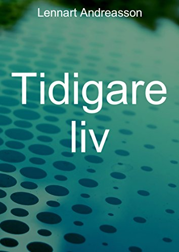 Tidigare liv (Swedish Edition) par Lennart Andreasson