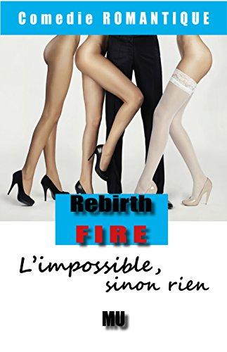 Lire L'impossible, sinon rien: comédie romantique pdf
