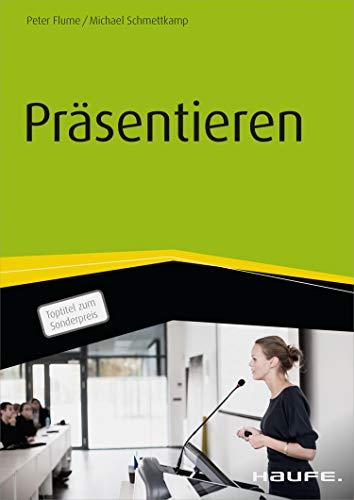 Präsentieren (Haufe Fachbuch)
