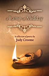 a Lamp at Midday: a collection of poetry: Volume 1 by Judy Croome (2012-06-11)