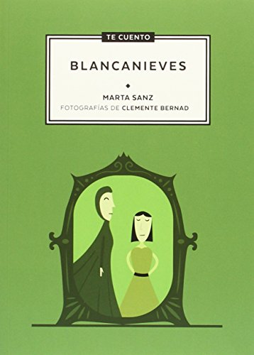 Descargar Libro Te cuento...Blancanieves de Marta Sanz Pastor