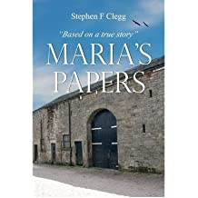 [ Maria's Papers ] [ MARIA'S PAPERS ] BY Clegg, Stephen F. ( AUTHOR ) May-27-2012 Paperback