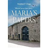 [ MARIA'S PAPERS ] By Clegg, Stephen F. ( AUTHOR ) May-2012[ Paperback ]