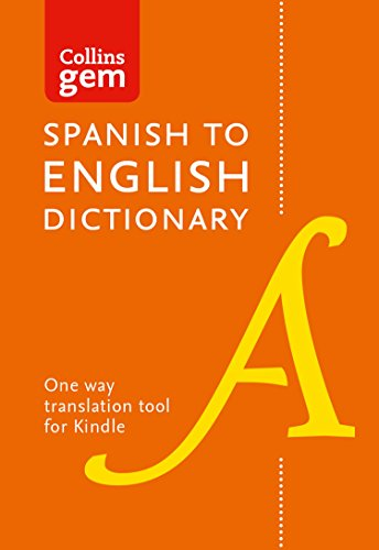 Collins Spanish to English (One Way) Dictionary Gem Edition: A portable, up-to-date Spanish dictionary (Collins Gem) por Collins Dictionaries