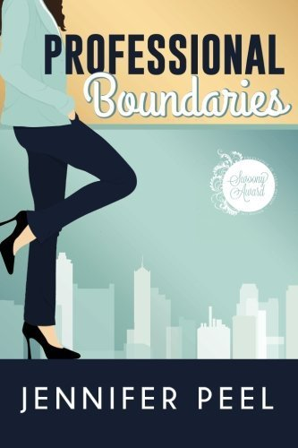 Professional Boundaries by Jennifer Peel (2016-04-04) (Professional Peel)