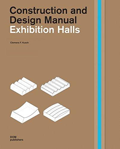 Exhibition Halls. Construction and Design Manual
