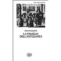 La famiglia dell'antiquario (Collezione di teatro Vol.