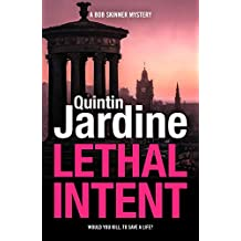 Lethal Intent (Bob Skinner series, Book 15): A grippingly suspenseful Edinburgh crime thriller (Bob Skinner Mysteries)