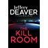 The Kill Room: Lincoln Rhyme Book 10