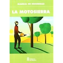 Motosierra, la - manual de seguridad -