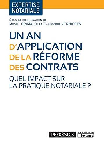 Un an d'application de la réforme des contrats : Quel impact sur la pratique notariale ? par Collectif