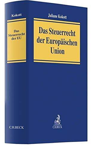 Das Steuerrecht der Europäischen Union