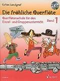 Die froehliche Querfloete 1 - arrangiert für Querflöte - mit CD [Noten / Sheetmusic] Komponist: LANDGRAF GEFION