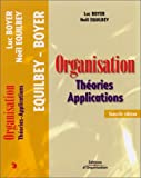 Organisation - Théories - Applications