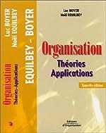 Organisation - Théories - Applications de Luc Boyer