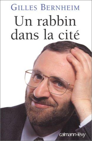Un rabbin dans la cité par Gilles Bernheim
