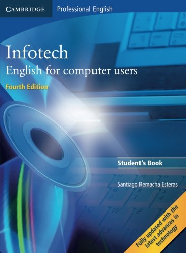 Infotech 4th Student's Book: 0 (Cambridge Professional English)