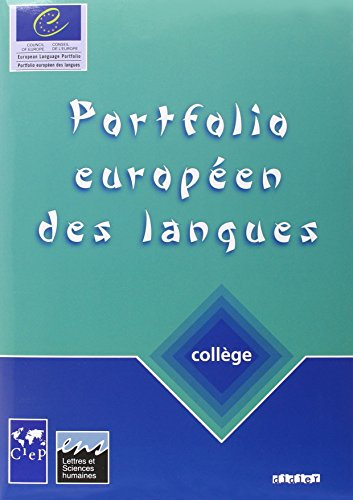 Portfolio européen des langues, collège : Cahier...
