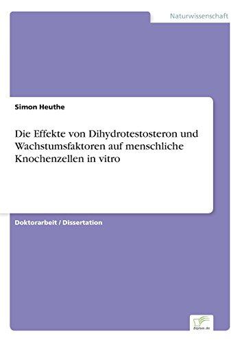 Die Effekte von Dihydrotestosteron und Wachstumsfaktoren auf menschliche Knochenzellen in vitro