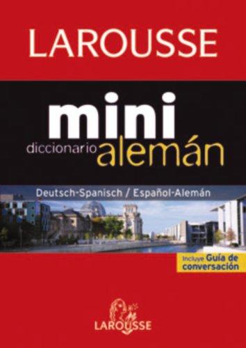 Diccionario Mini español-alemán / deutsh-spanisch (Larousse - Lengua Alemana - Diccionarios Generales)