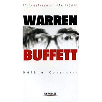 Warren Buffett : L'homme le plus riche du monde