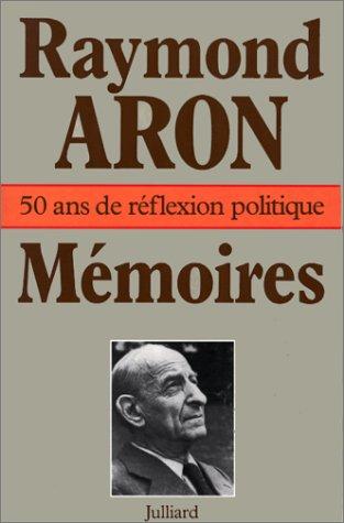 MEMOIRES 50 ANS DE FEFLEXION POLITIQUE