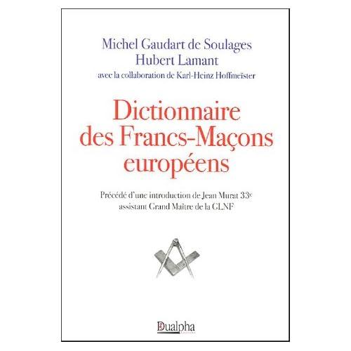 Dictionnaire des Francs-Maçons européens