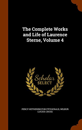 The Complete Works and Life of Laurence Sterne, Volume 4