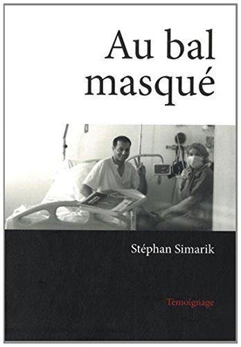 Au bal masqué par Stéphan Simarik