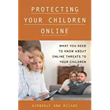 Protecting Your Children Online: What You Need to Know About Online Threats to Your Children