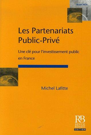 Les partenariats publics-privés: Une clé pour l'investissement public en France