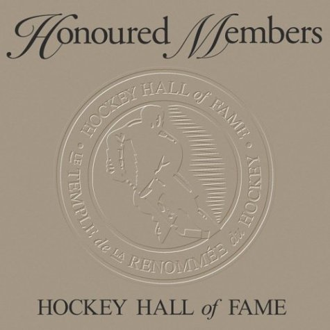 Honoured Members: Hockey Hall of Fame