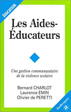 Les Aides-Educateurs : Une gestion communautaire de la violence