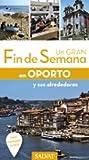 Oporto (Un Gran Fin De Semana En)