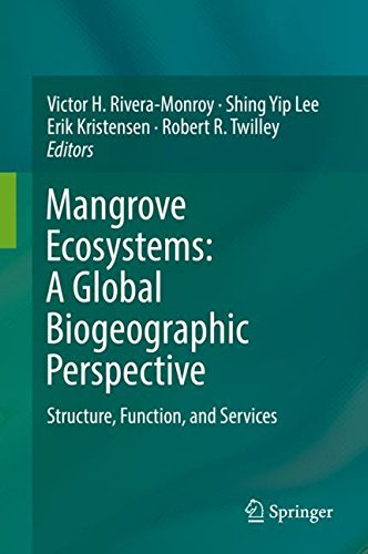 Mangrove Ecosystems: A Global Biogeographic Perspective : Structure, Function, and Services