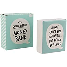 Money Bank – Cheeky Bubbles – Money can' t Buy Happiness but it can buy Shoes