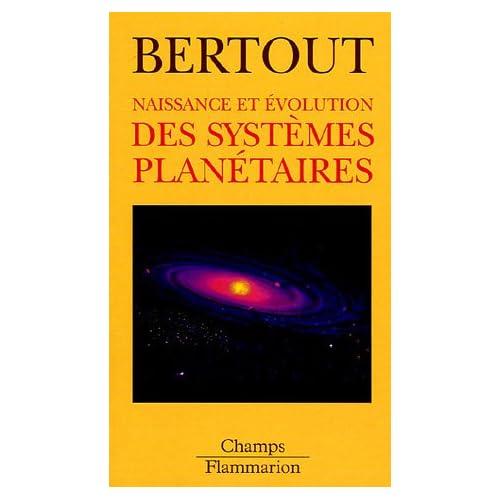 Naissance et évolution des systèmes planétaires