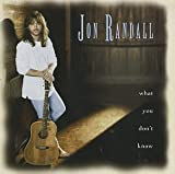 Songtexte von Jon Randall - What You Don't Know