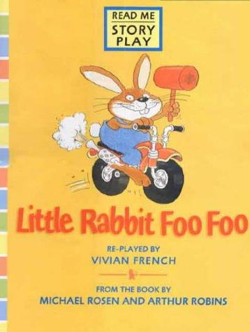 Little Rabbit Foo Foo: Big Book (Story Plays)