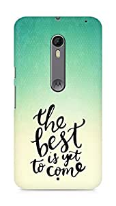 AMEZ the best is yet to come Back Cover For Motorola Moto X Style
