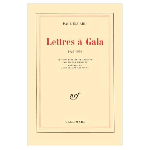Lettres à Gala, 1924-1948