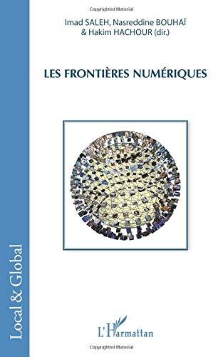 Les frontières du numérique par Naserddine Bouhaï