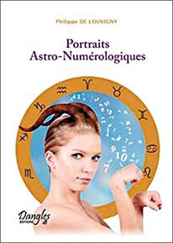 Les portraits astro-numérologiques