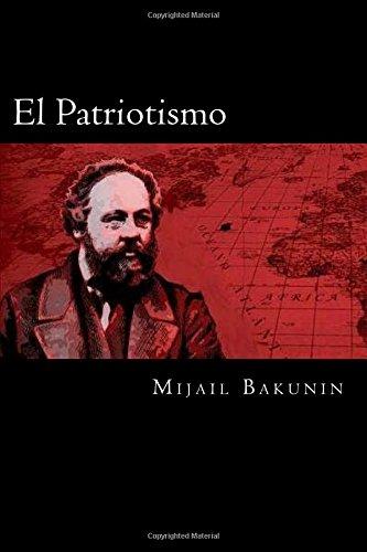 El Patriotismo por Mijail Bakunin