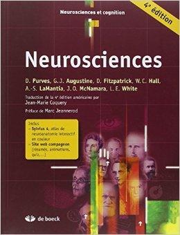 Neurosciences et Sylvius 4 : Le systme nerveux humain de James O. McNamara ,George J. Augustine (Sous la direction de),David Fitzpatrick (Sous la direction de) ( avril 2011 )