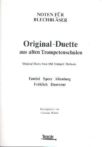 Original-Duette aus alten Trompetenschulen: für 2 Trompeten