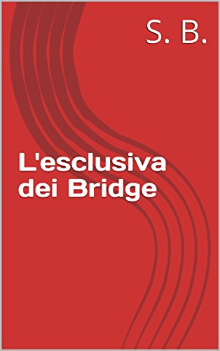 lesclusiva-dei-bridge-italian-edition