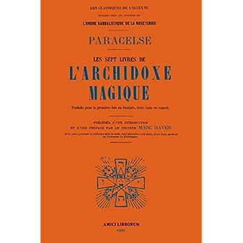 Les Sept Livres de l'Archidoxe Magique.