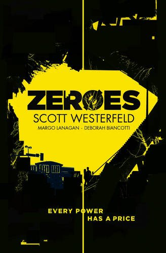 Zeroes (Zeroes 1)